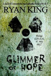 amazon bargain ebooks Glimmer of Hope: Book 1 of Post-Apocalyptic Series Post-Apocalyptic Horror by Ryan King