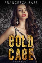 bargain ebooks Gold Cage Thriller by Francesca Baez