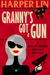 bargain ebooks Granny's Got a Gun Cozy Mystery / Thriller by Harper Lin
