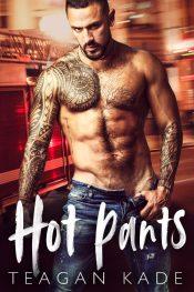 amazon bargain ebooks Hot Pants Contemporary Romance by Teagan Kade