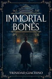 bargain ebooks Immortal BonesHorror Mystery by Trinidad Giachino
