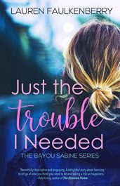 amazon bargain ebooks Just the Trouble I Needed Erotic Romance by Lauren Faulkenberry