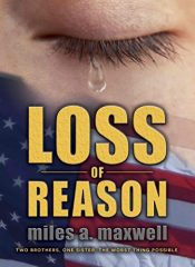 amazon bargain ebooks Loss of Reason Mystery Action Thriller by Miles A. Maxwell
