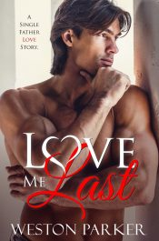 bargain ebooks Love Me Last Contemporary Romance by Weston Parker