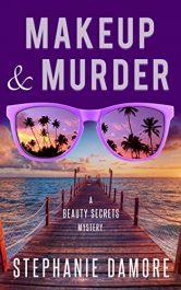 amazon bargain ebooks Makeup & Murder: Beauty Secrets Mystery Book 1 Mystery by Stephanie Damore