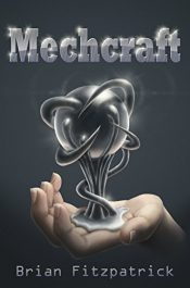 bargain ebooks Mechcraft Young Adult/Teen Science Fiction by Brian Fitzpatrick
