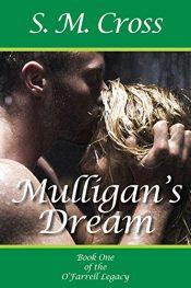 bargain ebooks Mulligan's Dream Erotic Romance by S.M. Cross