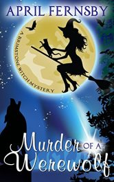 amazon bargain ebooks Murder Of A Werewolf Fantasy Mystery by D. Roland Hess