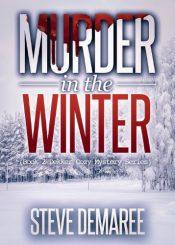 amazon bargain ebooks Murder in the Winter Mystery by Steve Demaree