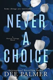 bargain ebooks Never A Choice Erotic Romance by Dee Palmer