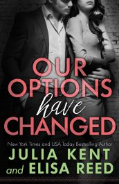 amazon bargain ebooks  Our Options Have Changed Contemporary Romance by Julia Kent & Elisa Reed