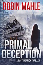 amazon bargain ebooks Primal Deception Action Adventure Thriller by Robin Mahle