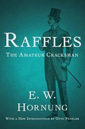 amazon bargain ebooks Raffles: The Amateur Cracksman Classic Action Adventure Mystery by E.W. Hornung & Otto Penzler