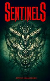 bargain ebooks Sentinels Historical Fiction / Horror by David Longhorn