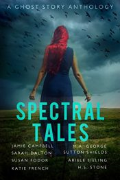 bargain ebooks Spectral Tales Ghost Story Anthology by Multiple Authors