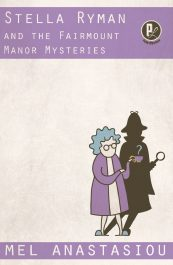 amazon bargain ebooks Stella Ryman and the Fairmount Manor Mysteries Humor Mystery by Mel Anastasiou