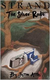 bargain ebooks Strand: The Silver Radio Dystopian SciFi Adventure by Justin Attas