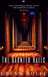 bargain ebooks The Haunted Halls Horror by Glenn Rolfe
