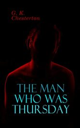 bargain ebooks The Man Who Was Thursday Classic Historical Thriller by G.K. Chesterton