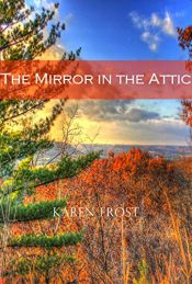 bargain ebooks The Mirror in the Attic Fantasy Adventure by Karen Frost