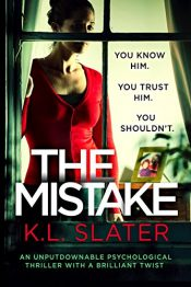bargain ebooks The Mistake Psychological Thriller by K.L. Slater