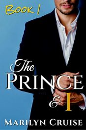 bargain ebooks The Prince and I: Book 1 Erotic Romance by Marilyn Cruise