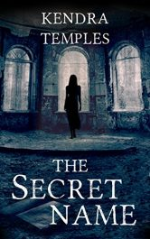 amazon bargain ebooks The Secret Name Comedy Horror by Kendra Temples