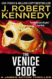amazon bargain ebooks The Venice Code Action Adventure Thriller by J. Robert Kennedy