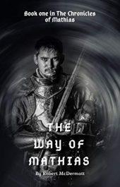 bargain ebooks The Way of Mathias Fantasy by Robert McDermott