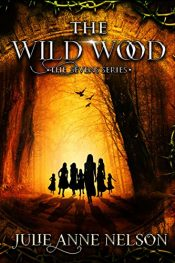 bargain ebooks The Wild Wood Young Adult/Teen Adventure by Julie Anne Nelson