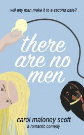 bargain ebooks There Are No Men Romantic Comedy by Carol Maloney Scott