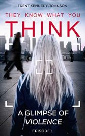 bargain ebooks They Know What You THINK Thriller by Trent Kennedy Johnson
