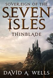 amazon bargain ebooks  Thinblade (Sovereign of the Seven Isles Book 1) Fantasy Adventure by David A. Wells