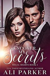 amazon bargain ebooks Uncover My Secrets Contemporary Romance by Ali Parker