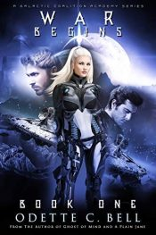 bargain ebooks War Begins Book One Science Fiction by Odette C. Bell