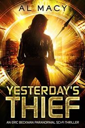 amazon bargain ebooks Yesterday's Thief Science Fiction Thriller by Al Macy