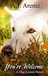 bargain ebooks You're Welcome : A Dog Lovers Novel  YA/Teen by A.J. Arentz