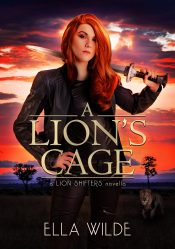 amazon bargain ebooks A Lion's Cage Urban Fantasy Romance by Ella Wilde