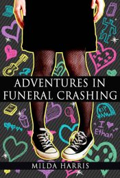 bargain ebooks Adventures in Funeral Crashing Young Adult/Teen Mystery by Milda Harris