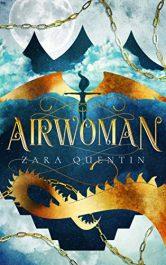 amazon bargain ebooks Airwoman YA Fantasy by Zara Quentin