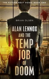 bargain ebooks Alan Lennox and the Temp Job of DoomSciFi Adventure by Brian Olsen