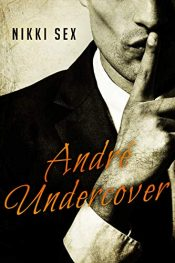 bargain ebooks Andre Undercover Erotic Romance by Nikki Sex