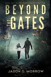 bargain ebooks Beyond the Gates Post-Apocalyptic Science Fiction by Jason D. Morrow