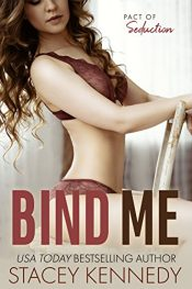 bargain ebooks Bind Me Erotic Romance by Stacey Kennedy