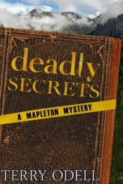 amazon bargain ebooks Deadly Secrets: A Mapleton MysteryMystery by Terry Odell