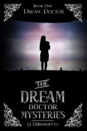 amazon bargain ebooks Dream Doctor Paranormal Mystery/Thriller by J.J. DiBenedetto