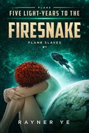 bargain ebooks Five Light-Years to the Firesnake Science Fiction by Rayner Ye