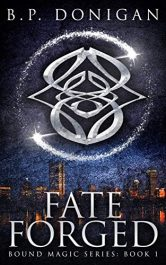 amazon bargain ebooks Fate Forged Fantasy by B. P. Donigan