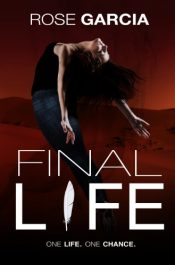 amazon bargain ebooks Final Life YA/Teen Action Adventure by Rose Garcia