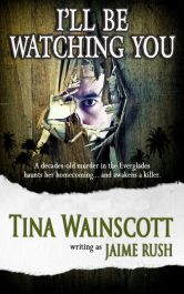 bargain ebooks I'll Be Watching You Suspense Romance by Tina Wainscott